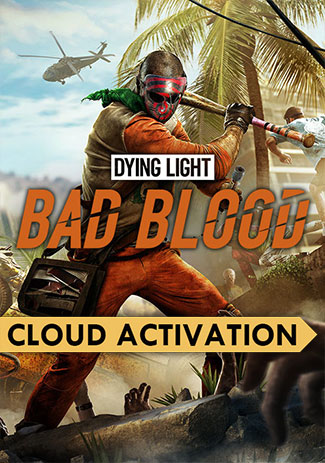 Dying Light: Bad Blood (PC/Cloud Activation)